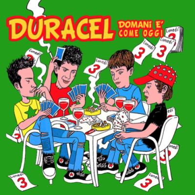 DURACEL Domani-è-come-oggi- (2008)