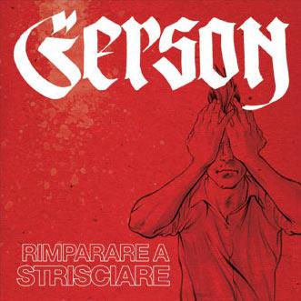 GERSON - RIMPARARE A STRISCIARE (2009)