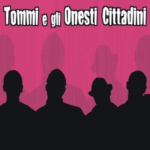 tommi_e_gli_onesti_cittadini_-_tommi_e_gli_onesti_cittadini (2010)