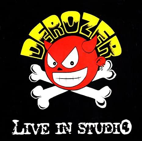 DEROZER LIVE IN STUDIO VINILE